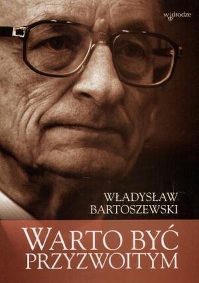 Bartoszewski W�adys�aw - Warto by� przyzwoitym. Teksty osobiste i nieosobiste [audiobook PL]