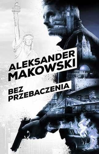Aleksander Makowski - Bez przebaczenia