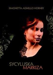 Agnello Hornby Simonetta - Sycylijska markiza [ebook PL]