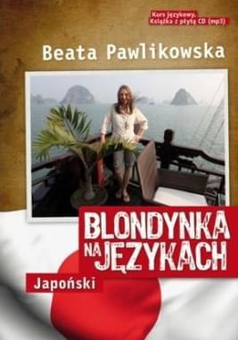 Pawlikowska Beata - Blondynka na j�zykach. Japo�ski  [Audiobook PL]